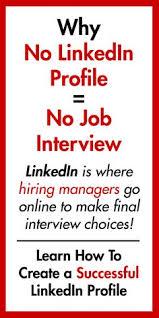 how to create best linkedin profile how to create a successful linkedin profile