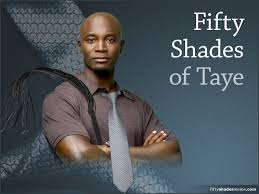 50 Shades Of Gray Meme - fifty shades of taye meme