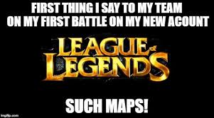 league of legends memes imgflip