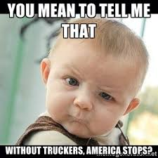 Thanks Baby Meme - cute babies and awesome truckers matchmaker logistics