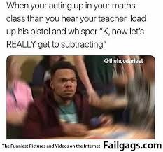 Really Meme - let s really get to subtracting