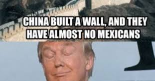 Mexican Birthday Meme - donald trump birthday meme china built a wall and they have almost