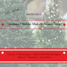 christmas and holiday markets around town u2013 2017 edition keen living
