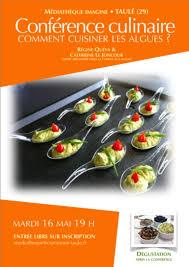 comment cuisiner les algues conférence culinaire comment cuisiner les algues taulé 16 05