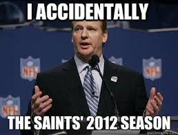 Funny Saints Memes - i accidentally the saints 2012 season two hand touch roger
