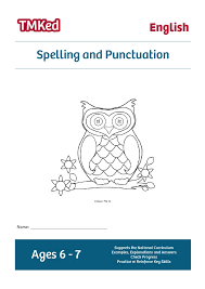 spelling and punctuation 6 7 years tmk education