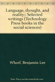 buy language thought and reality selected writings of benjamin