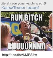 Run Bitch Run Meme - 25 best memes about run bitch run bitch memes