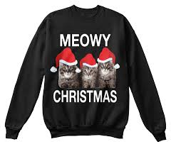 meowy christmas sweater meowy christmas sweater design meowy christmas products