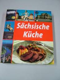 s chsische k che 9783829906210 sächsische küche abebooks 3829906218