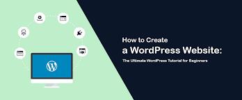 tutorial wordpress blog how to create a wordpress website beginner s guide 2018