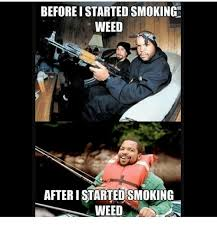 Memes About Smoking Weed - 25 best memes about smoking weed smoking weed memes