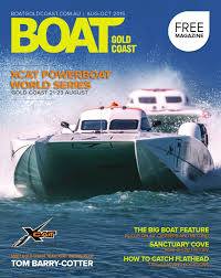 home of the offshore life regulator marine boats boat gold coast magazine sept dec 2017 by boat gold coast issuu