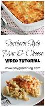 1000 ideas about southern mac and cheese on pinterest southern