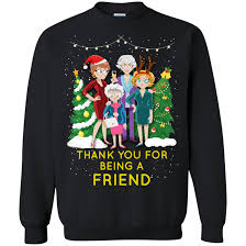 christmas ugly sweater golden girls thank you for being a friend