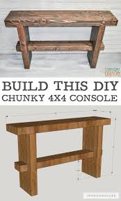 Diy Console Table Plans by 860 Best Furniture Plans Images On Pinterest Farmhouse Decor