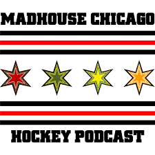 the madhouse chicago hockey podcast season 3 episode 3 10 9