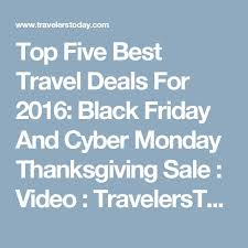 best deals fr black friday best 25 black friday travel deals ideas on pinterest keep calm