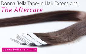 donna hair extensions donna in hair extensions the aftercare donna