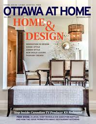 Home Interior Design Ottawa by Ottawa At Home Fall 2016 By Ottawa At Home Issuu