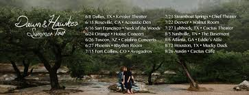 love family and music dawn u0026 hawkes depart on summer tour