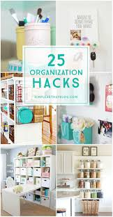 Kitchen Organization Hacks by 394 Best Organizational Tips And Tricks Images On Pinterest Home