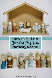 how to make a wooden peg doll nativity set wooden pegs nativity