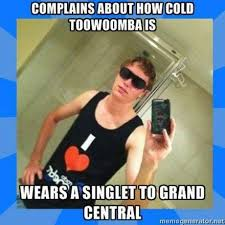 Cold Shoulder Meme - 11 memes you only understand if you re from toowoomba chronicle