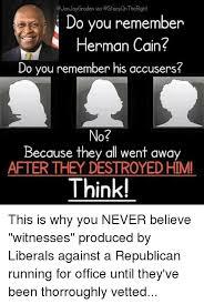 Herman Cain Meme - 25 best memes about herman cain herman cain memes