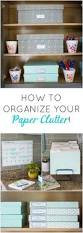 best ideas about work office organization pinterest simple steps organizing your paper clutter