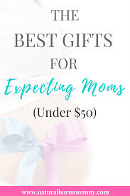 best gifts for expecting the best gifts for expecting not baby 50