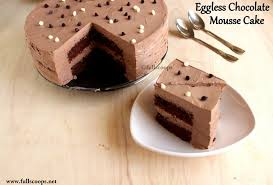 eggless chocolate mousse cake full scoops
