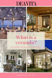 How To Design A Patio by Best 25 What Is A Veranda Ideas On Pinterest Flower Meanings