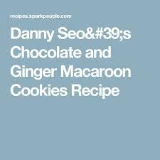 danny seo u0027s chocolate and ginger macaroon cookies recipe