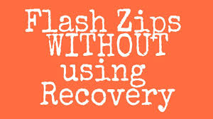 membuat flashable zip cwm how to flash zips without using recovery root required youtube