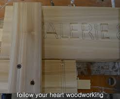 follow your heart woodworking routing a sign part 2 routing