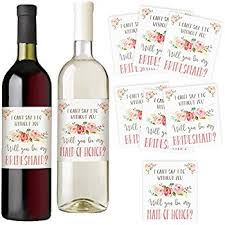 asking bridesmaids ideas will you be my bridesmaid and of honor wine
