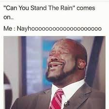 Singing Meme - can t you stand the rain comes on shaq sings know your meme