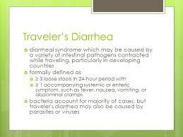 Traveler 39 s diarrhea nicholas seeliger m d ppt video online