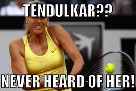 Maria Meme - maria sharapova memes go viral after tennis star upsets sachin