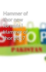 hammer of thor new formula thor and pakistan