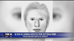 scottsdale police release sketch of man accused of abducting 94