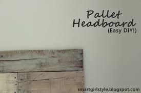 Headboard Made From Pallets Smartgirlstyle Bedroom Makeover Pallet Headboard
