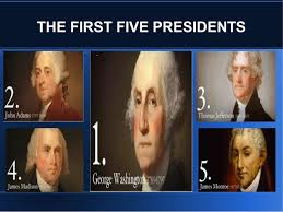 first five presidents first 5 presidents