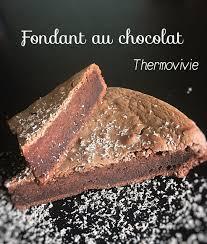 cuisine du monde thermomix fondant au chocolat au thermomix recette de cyril lignac