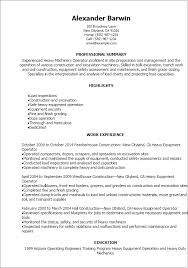 Sample Objectives In A Resume by Professional Heavy Machinery Operator Resume Templates To Showcase
