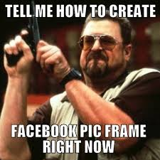 How To Create Facebook Memes - how to create facebook profile picture frame tech buzz view