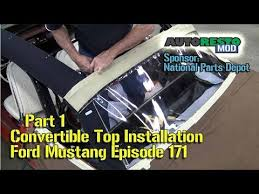 1994 ford mustang convertible top part 1 convertible top installation car ford mustang