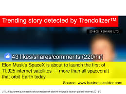 elon musk global internet elon musk 039 s spacex is about to launch the first of 11 925