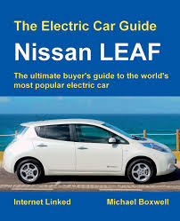 nissan accessories installation guides the electric car guide nissan leaf michael boxwell